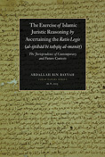 The Exercise of the Islamic Juristic Reasoning by Ascertaining the Ratio Legis
